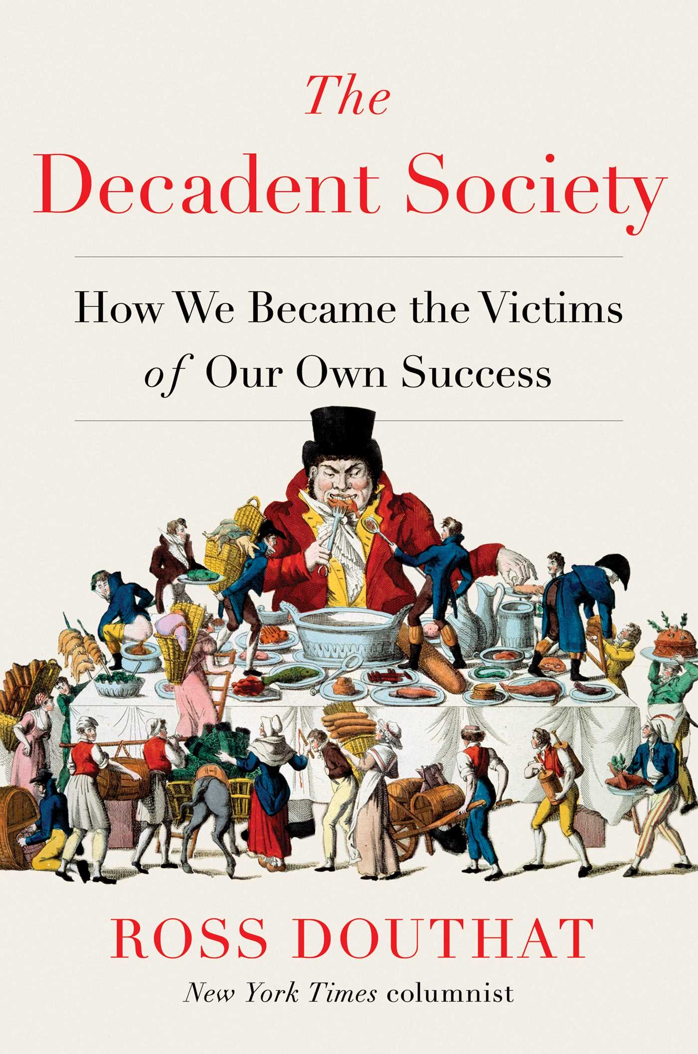 The decadent society 9781476785240 hr